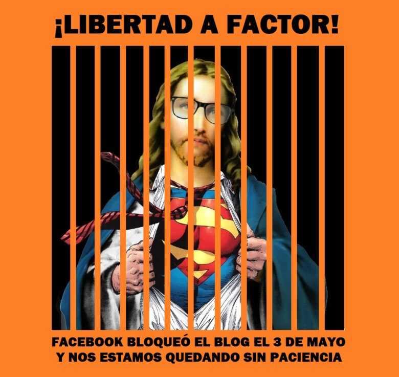 FAKEBOOK: El vergonzoso caso de la censura a Factor