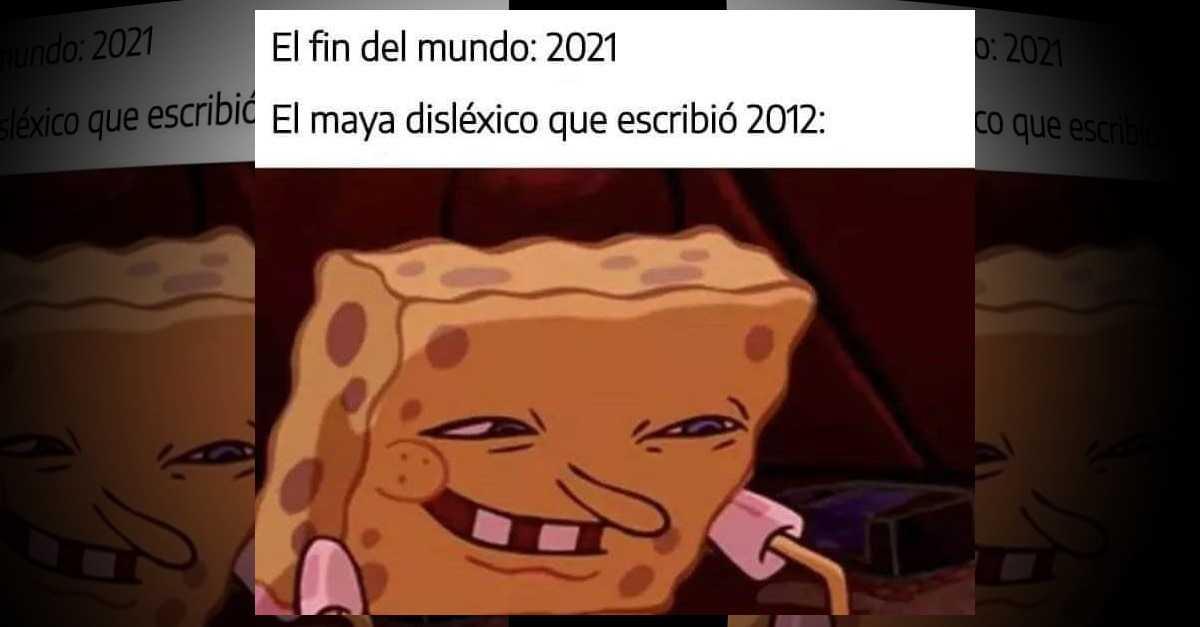 fin del mundo 2020 maya dislexico